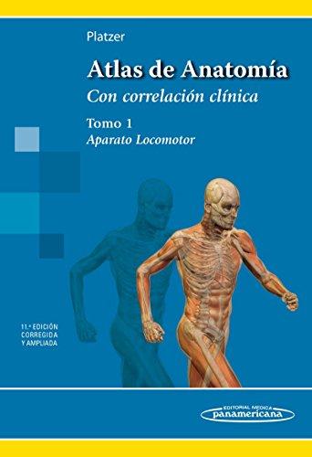 Atlas de Anatomía. Aparato Locomotor. Tomo 1 por Werner Platzer