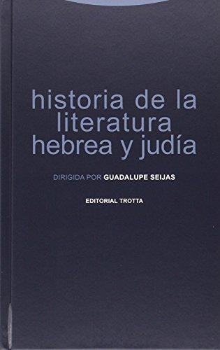 Historia De La Literatura Hebrea Y Judía (La Dicha de Enmudecer)