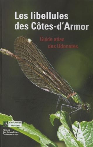 Les libellules des Côtes-d'Armor : Guide atlas des Odonates