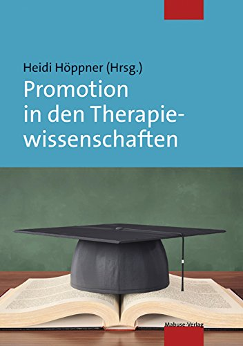 Promotion in den Therapiewissenschaften