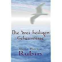 Die drei heiligen Geheimnisse by Marie Therese Rubin (2012-12-12)