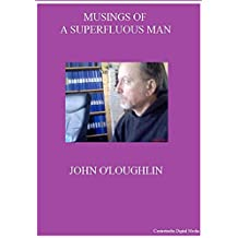 Musings of a Superfluous Man (English Edition)