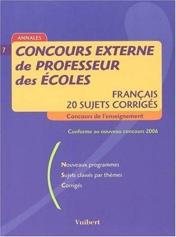 Concours externe de professeur des écoles : Français, 20 sujets corrigés de Manuelle Duszynski (19 septembre 2005) Broché