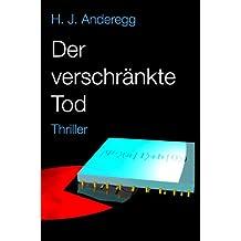 Der verschränkte Tod (German Edition)