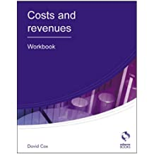 Costs and Revenues: Workbook (AAT Accounting - Level 3 Diploma in Accounting)