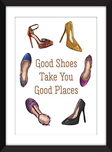 Good Shoes Take You Good Places Quote Unframed Print / Ungerahmter Druck