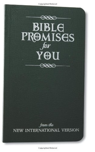 Bible Promises for You: From the New International Version