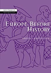 Europe before History (New Studies in Archaeology) by Kristian Kristiansen (2000-01-28)