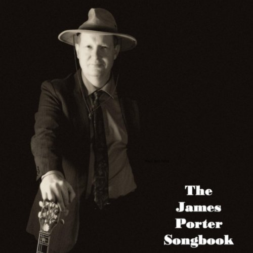 The James Porter Songbook