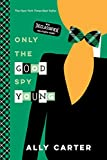 Best Disney Teen Books For Girls - Only the Good Spy Young (10th Anniversary Edition) Review