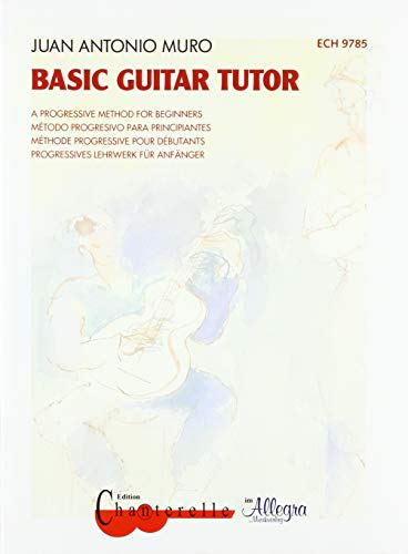 Basic Guitar Tutor: A progressive Method for Beginners. Gitarre. Ausgabe mit CD. (Progressive Guitar Method)