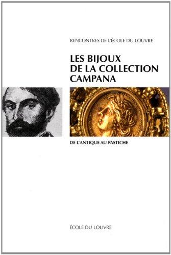 Les Bijoux de la collection Campana. De l'antique au pastiche