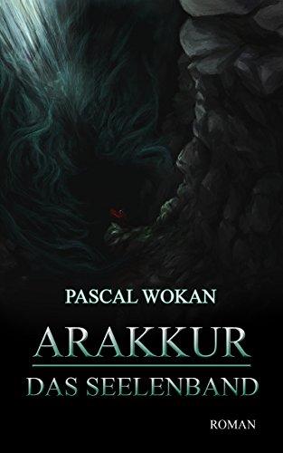 Arakkur: Das Seelenband