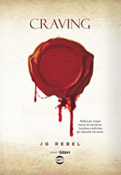 Craving di [Rebel, Jo]