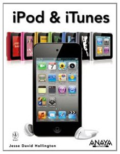 iPod e iTunes (Títulos Especiales) por Jesse David Hollington