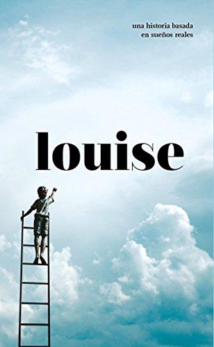 LOUISE: Hay cosas que solo pasan una vez en la vida... No permitas que te lo cuenten. (Versión corta)
