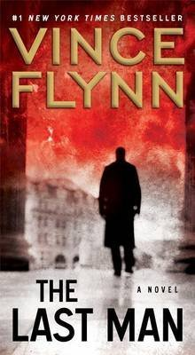 [The Last Man] (By: Vince Flynn) [published: August, 2013]