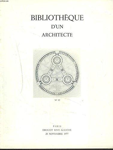 BIBLIOTHEQUE D'UN ARCHITECTE. DESSINS ORIGINAUX, GRAVURES, ARCHITECTURE, DECORATION, ART MILITAIRE. LE 28 NOVEMBRE 1977. par ADER PICARD TAJAN (COMM. PRISEURS ASSOCIES)