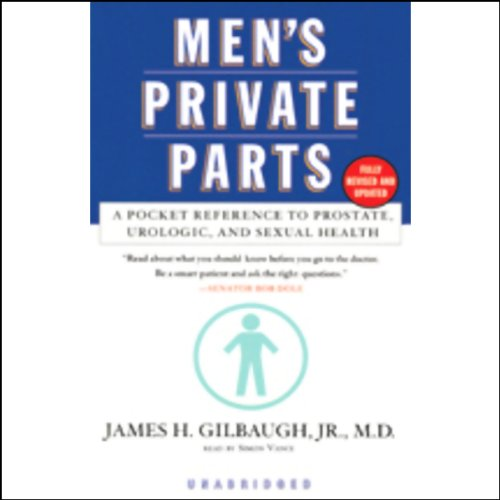 Men's Private Parts: A Pocket Reference to Prostate, Urologic, and Sexual Health