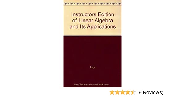 Buy Instructors Edition of Linear Algebra and Its