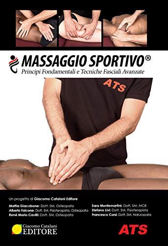 massaggio sportivo®. principi fondamentali e tecniche fasciali avanzate