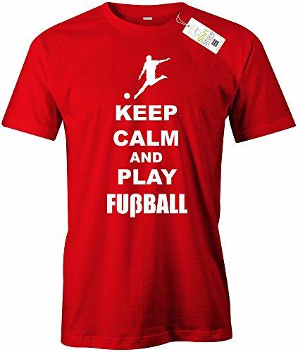KEEP CALM AND PLAY FUSSBALL - HERREN - T-SHIRT Rot