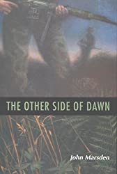 The Other Side of Dawn (The Tomorrow Series #7) by John Marsden (2002-08-26)