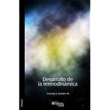 Desarrollo de la termodinámica (Spanish Edition)