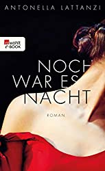 Noch war es Nacht (German Edition)