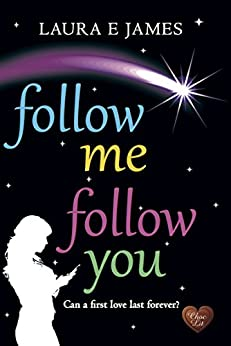 Follow Me Follow You (Chesil Beach Book 2) by [James, Laura E]