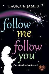 Follow Me Follow You (Choc Lit) (Chesil Beach Book 2)