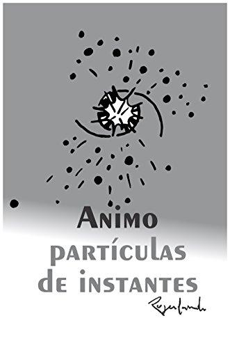 animo partículas de instantes (Portuguese Edition) por Rogerlando Cavalcante