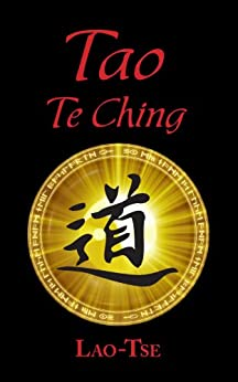 Tao Te Ching or The Tao and its Characteristics by [Lao-Tse]