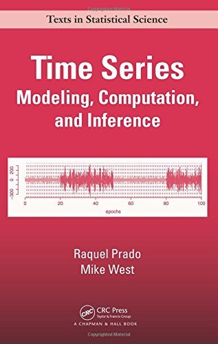 Time Series: Modeling, Computation, and Inference (Chapman & Hall/CRC Texts in Statistical Science) by Raquel Prado (2010-05-24) -