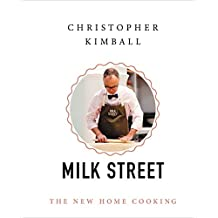 Christopher Kimball's Milk Street: The New Home Cooking (English Edition)