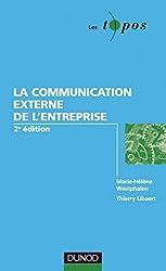 La communication externe de l'entreprise - 2ème édition (Les Topos)