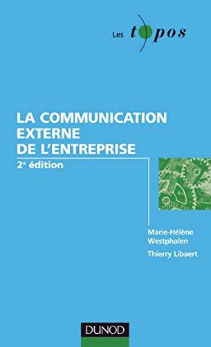 la-communication-externe-de-l-39-entreprise-2me-dition-les-topos