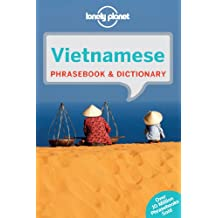 Vietnamese Phrasebook & Dictionary (Lonely Planet Phrasebook and Dictionary)