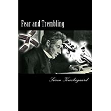 Fear and Trembling (English Edition)