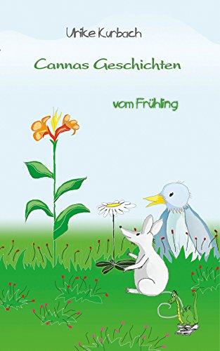 Cannas Geschichten vom Frühling