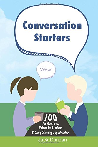 conversation-starters-100-fun-questions-unique-ice-breakers-story-sharing-opportunities