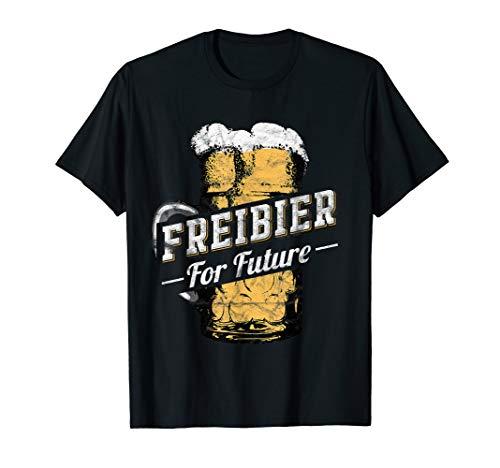 Bier Party Urlaub Oktoberfest Bierpong Freibier For Future T-Shirt