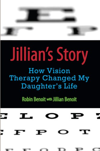 Jillian's Story: How Vision Therapy Changed My Daughter's Life (English Edition)