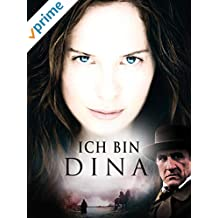 Ich bin Dina - Das ist meine Geschichte