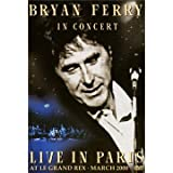 Bryan Ferry in Concert - Live in Paris at the Le Grand Rex