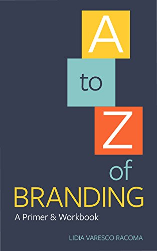 A to Z of Branding: A Primer & Workbook (English Edition)