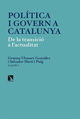 Política i govern a Catalunya: De la transició a l'actualitat (Investigación y Debate)