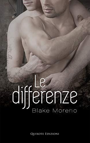 Le Differenze di [Moreno, Blake , Banti, Nela ]