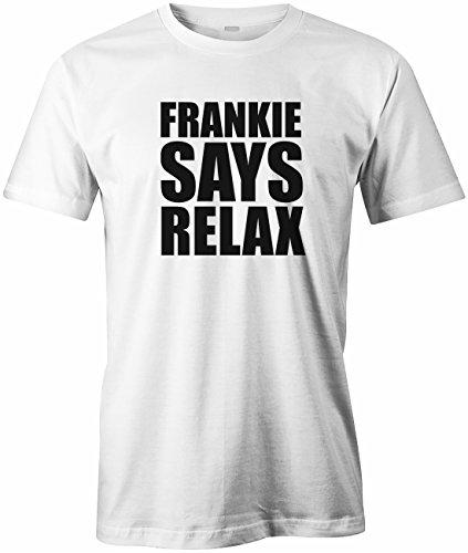 Frankie says relax - Music Musik - Herren T-SHIRT Weiß