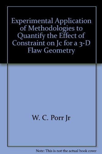 experimental-application-of-methodologies-to-quantify-the-effect-of-constraint-on-jc-for-a-3-d-flaw-